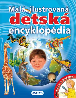 Obrázok Malá ilustrovaná detská encyklopédia