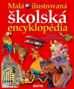 Obrázok Malá ilustrovaná školská encyklopédia