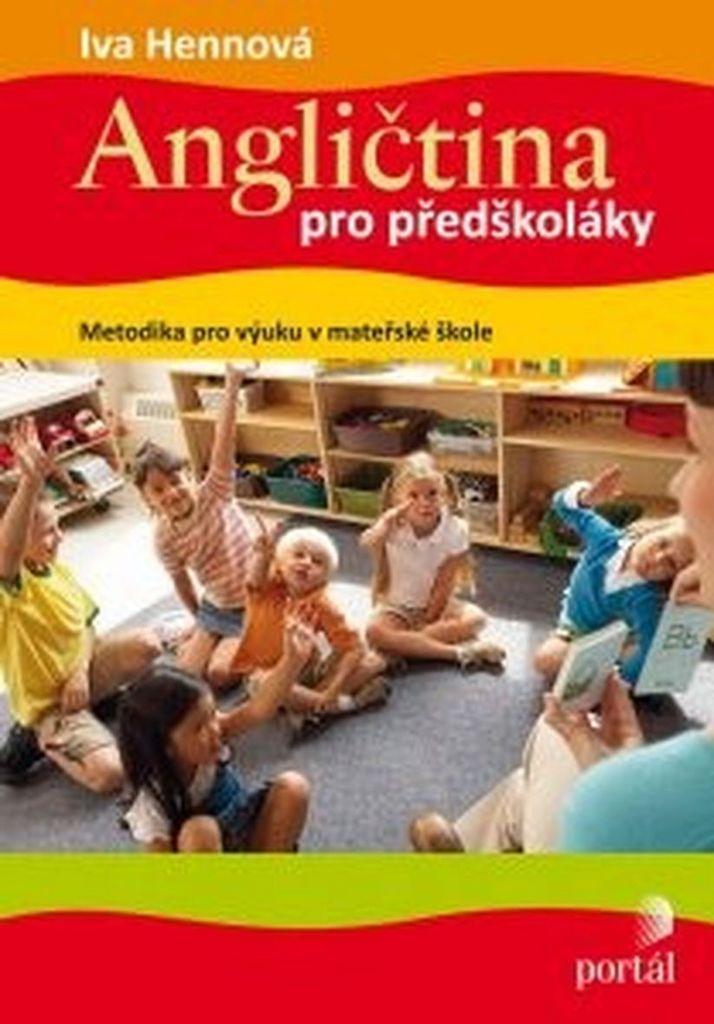 Angličtina pro předškoláky - Iva Hennová