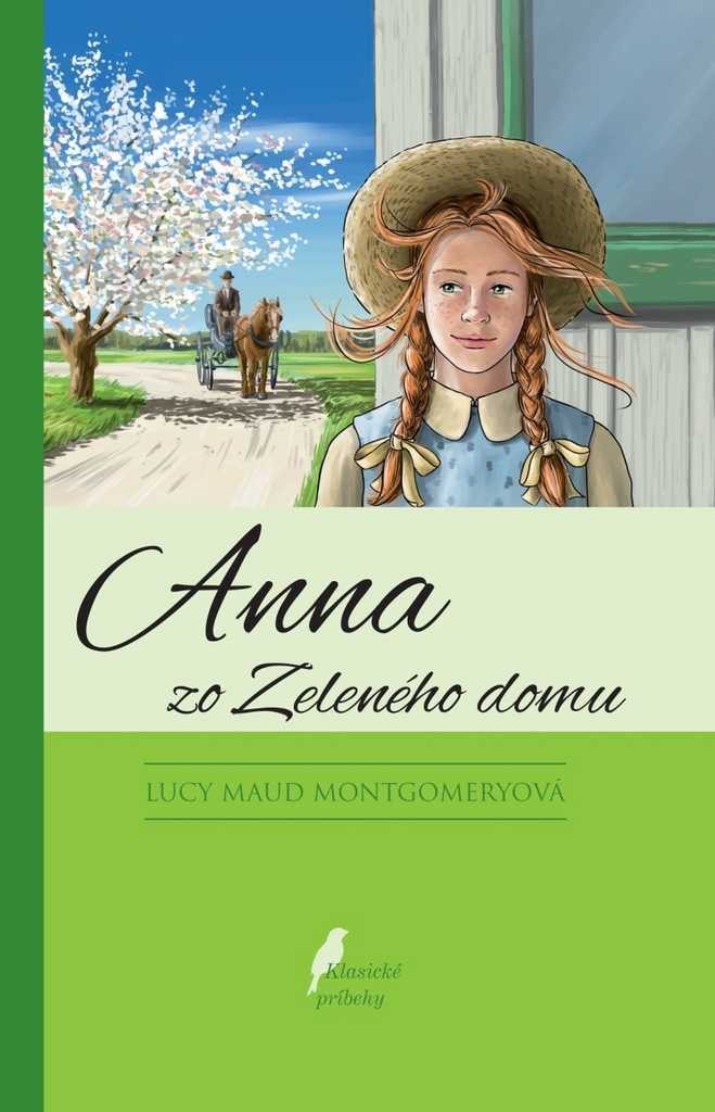 Anna zo zeleného domu - Lucy Maud Montgomeryová