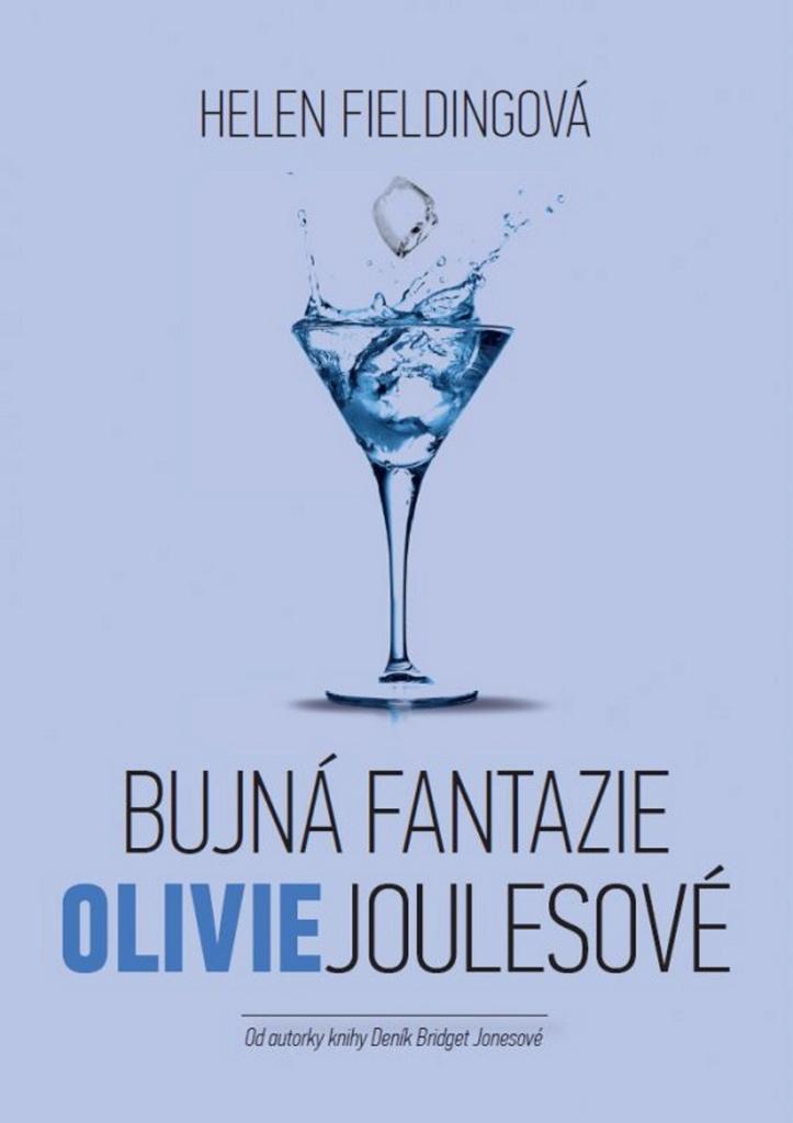 Bujná fantazie Olivie Joulesové - Helen Fieldingová