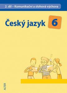 Obrázok Český jazyk 6 II.díl Komunikační a slohová výchova