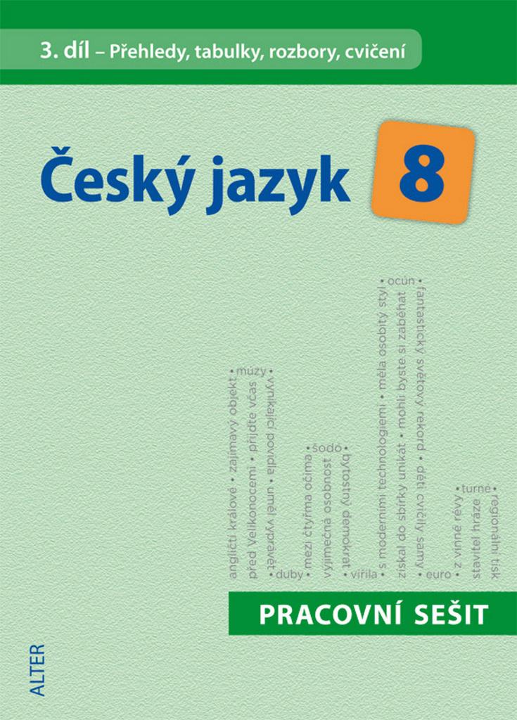 Český jazyk 8 III. díl Přehledy, tabulky, rozbory, cvičení - Eva Beránková, Hana Hrdličková
