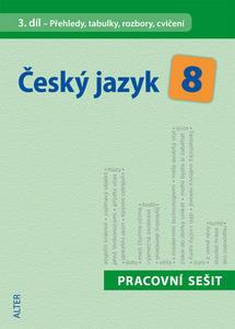 Obrázok Český jazyk 8 III. díl Přehledy, tabulky, rozbory, cvičení
