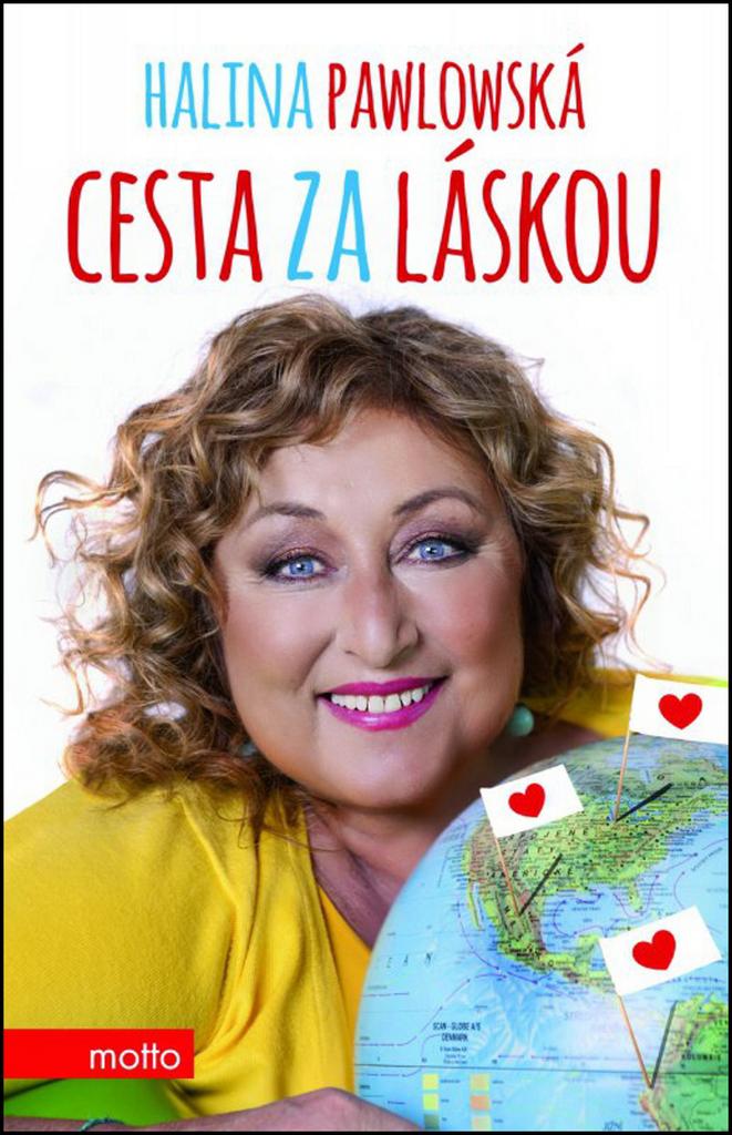 Cesta za láskou - Halina Pawlowská, Lubomír Teprt