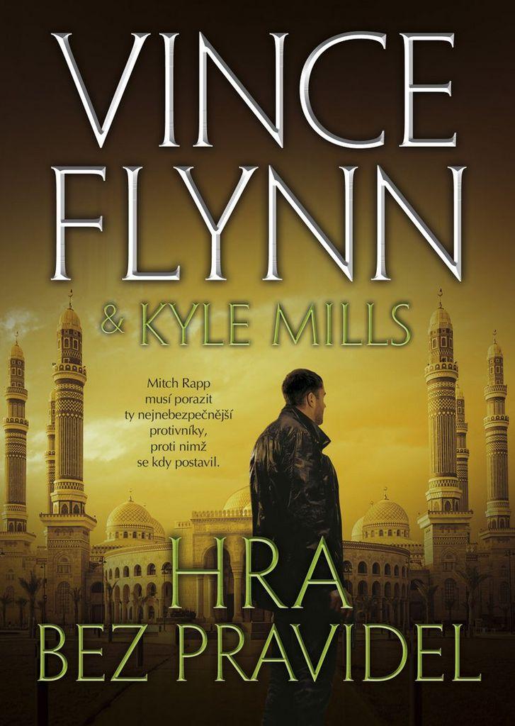 Hra bez pravidel - Kyle Mills, Vince Flynn
