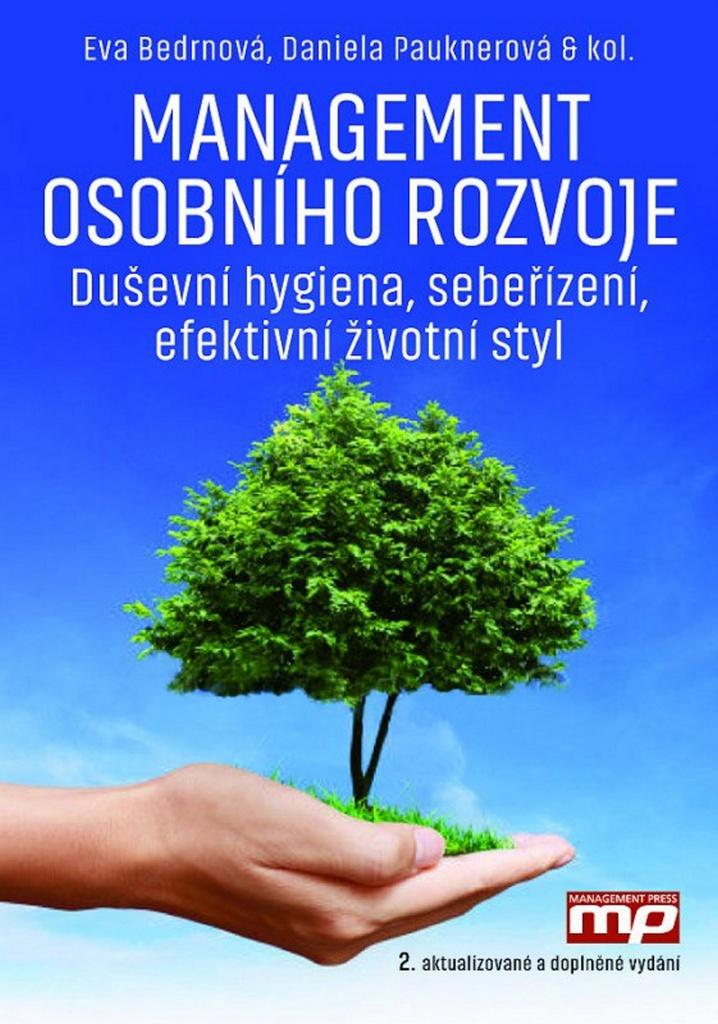 Management osobního rozvoje - Kateřina Cajthamlová, Daniela Pauknerová, Eva Bedrnová