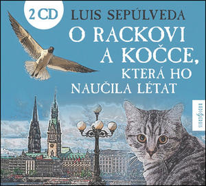 Obrázok O rackovi a kočce, která ho naučila létat (2 CD)