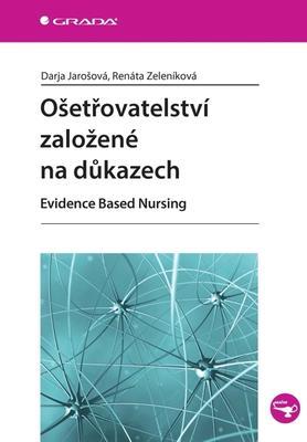 Ošetřovatelství založené na důkazech