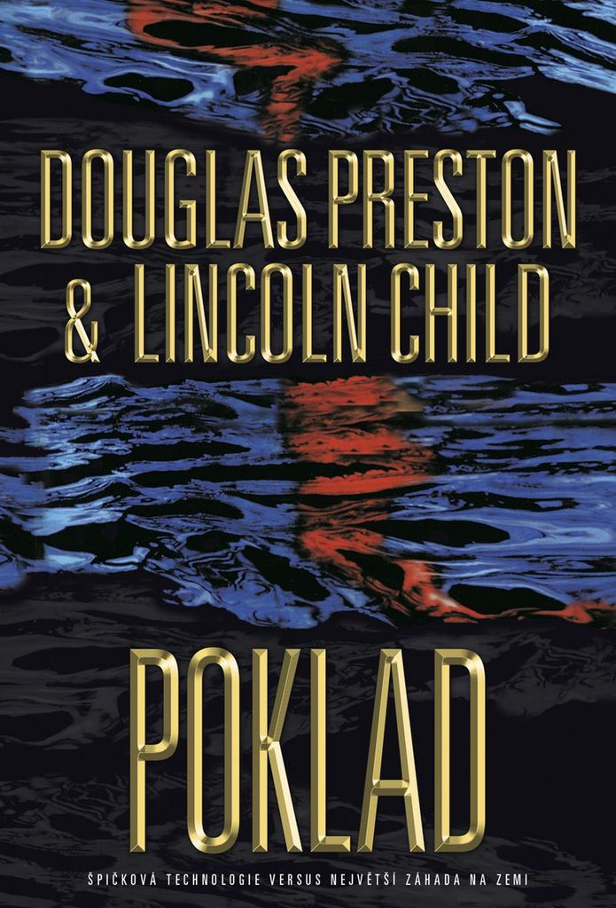 Poklad - Lincoln Child, Douglas Preston