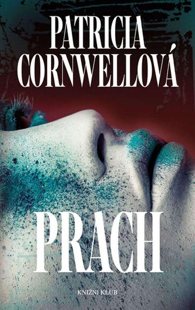 Prach - Patricia Cornwellová