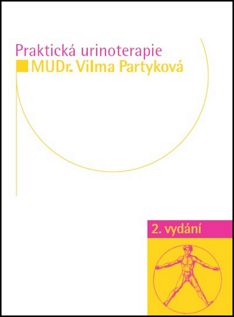 Praktická urinoterapie - MUDr. Vilma Partyková