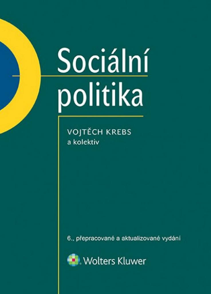 Sociální politika - Vojtěch Krebs