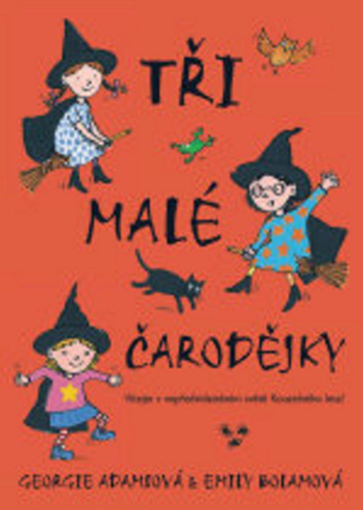 Tři malé čarodějky - Emily Bolamová, Georgie Adamsová