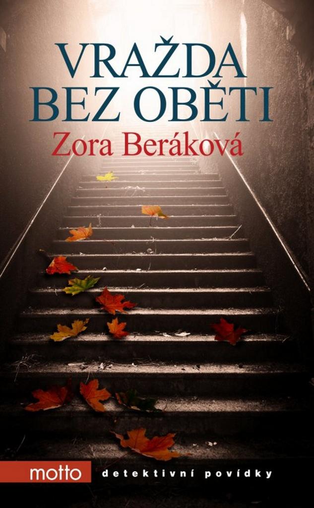 Vražda bez oběti - Zora Beráková