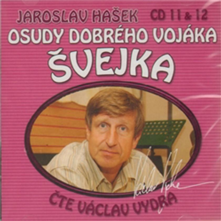 Osudy dobrého vojáka Švejka 11 a 12 - Jaroslav Hašek