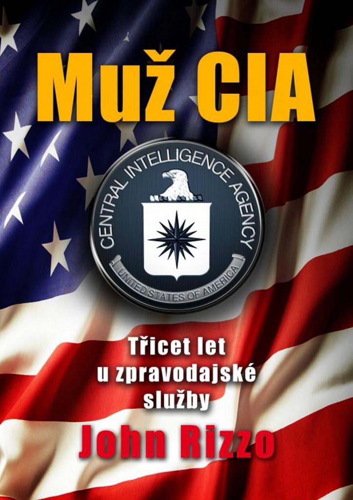 Muž CIA - John Rizzo