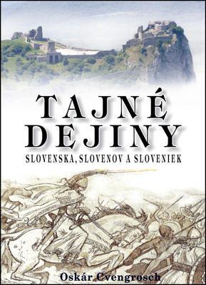 Obrázok Tajné dejiny Slovenska, Slovenov a Sloveniek