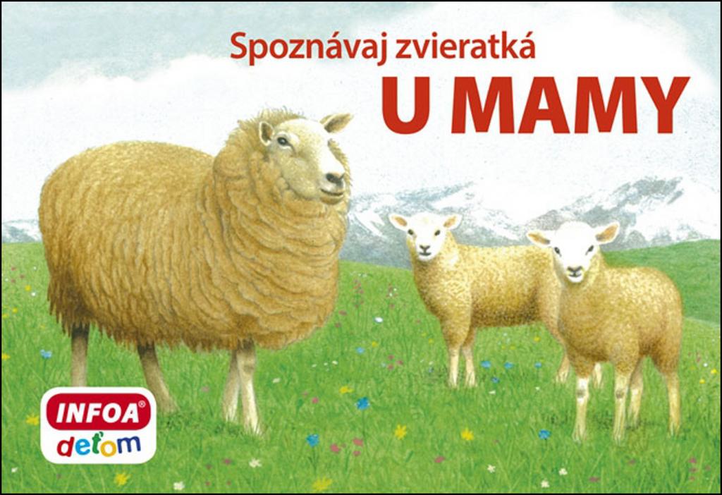 Spoznávaj zvieratká U mamy