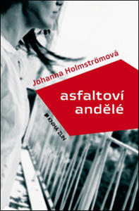 Obrázok Asfaltoví andělé