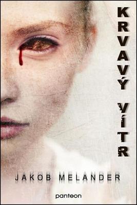 Obrázok Krvavý vítr (První díl trilogie o Larsi Wiklerovi)