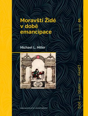 Obrázok Moravští Židé v době emancipace