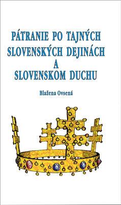 Obrázok Pátranie po tajných slovenských dejinách a slovenskom duchu