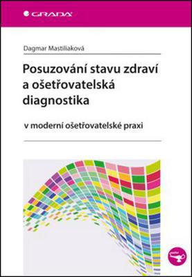 Obrázok Posuzování stavu zdraví a ošetřovatelská diagnostika