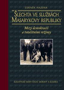 Obrázok Šlechta ve službách Masarykovy republiky