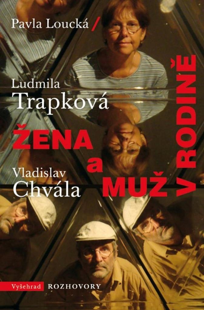 Žena a muž v rodině - Ludmila Trapková, Vladislav Chvála, Pavla Loucká