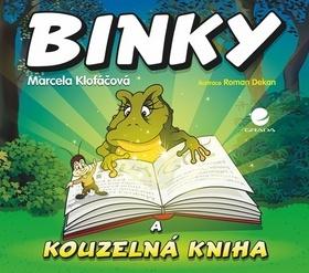 Binky a kouzelná kniha - Marcela Klofáčová