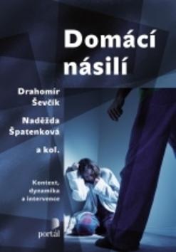 Domácí násilí - Naděžda Špatenková, Drahomír Ševčík