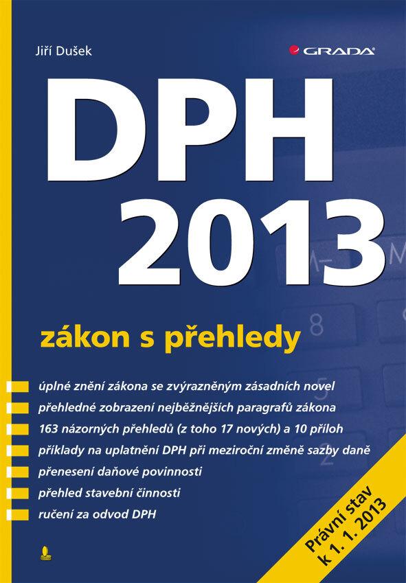 DPH 2013 - zákon s přehledy - Jiří Dušek