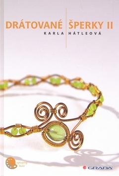 Drátované šperky II. - Karla Hátleová