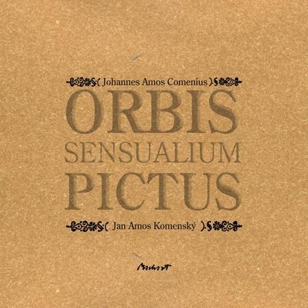 Orbis sensualium pictus - Jan Amos Komenský
