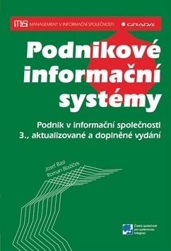 Podnikové informační systémy - Roman Blažíček, Josef Basl