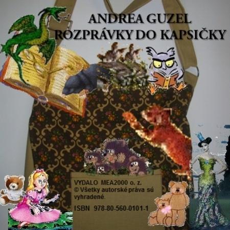 Rozprávky do kapsičky I. - Andrea Guzel