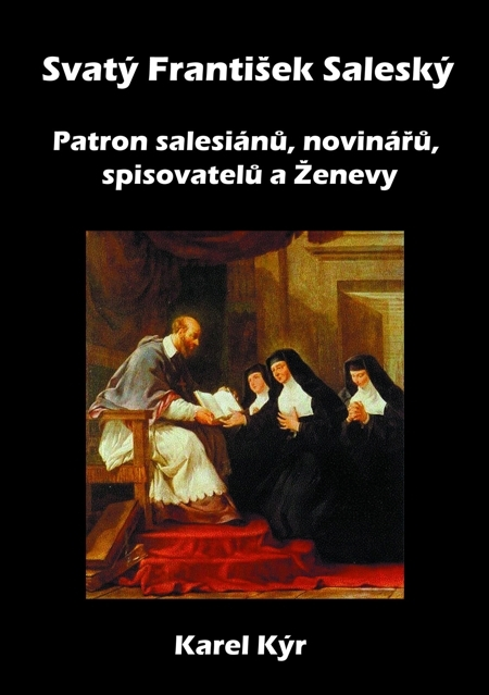 Svatý František Saleský - Karel Kýr
