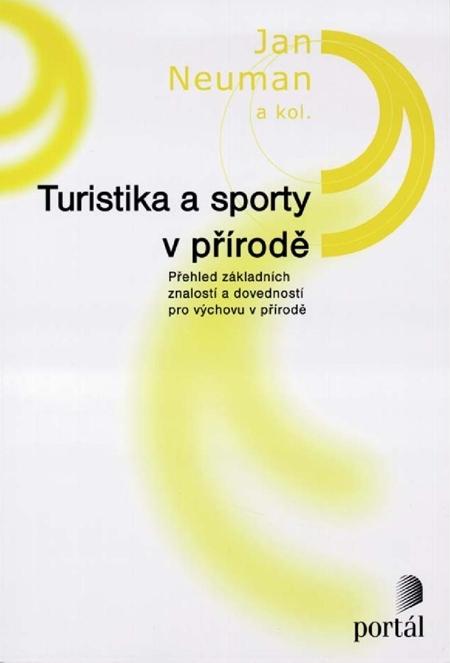 Turistika a sporty v přírodě - Jaroslav Neuman