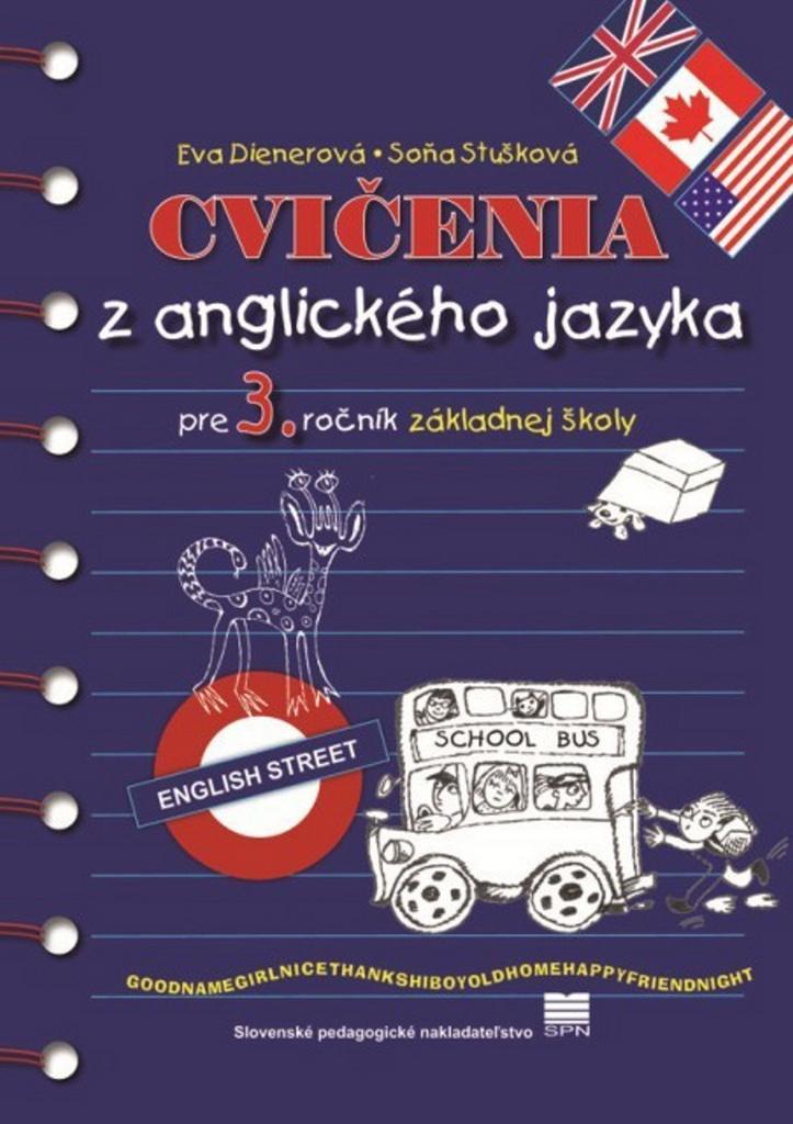 Cvičenia z anglického jazyka pre 3. ročník základnej školy - Soňa Stušková, Eva Dienerová