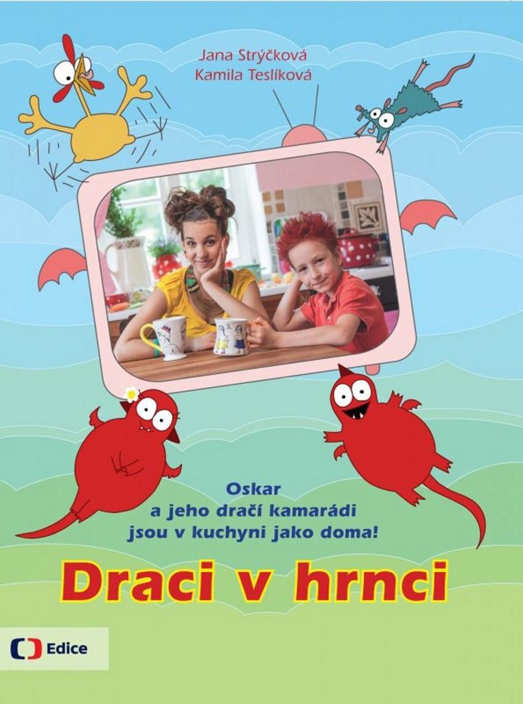 Draci v hrnci - Jana Strýčková