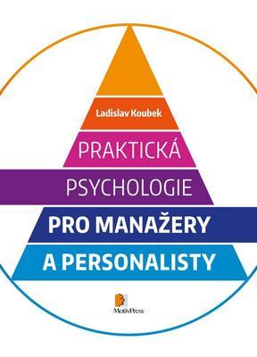 Obrázok Praktická psychologie pro manažery a personalisty