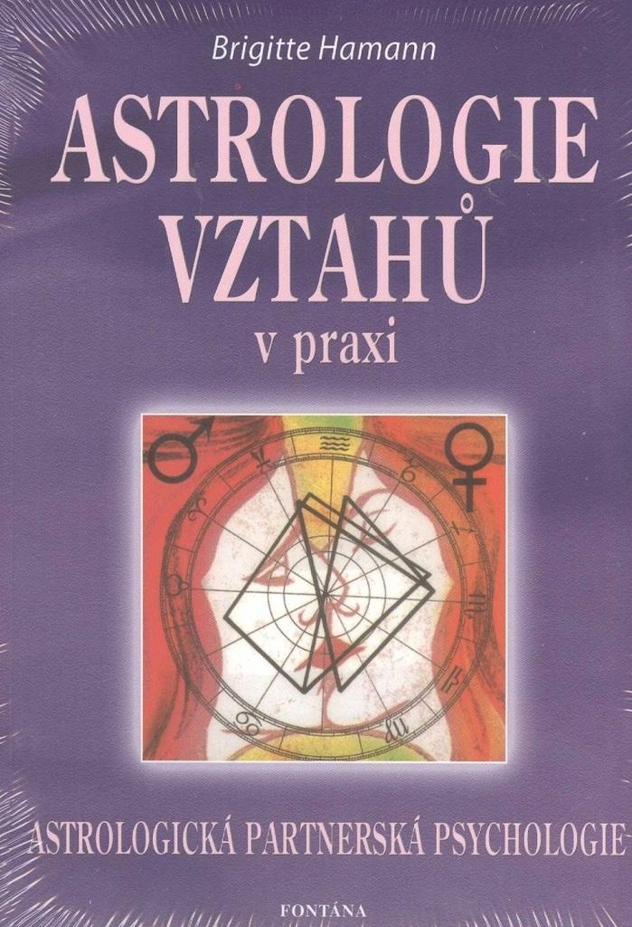 Astrologie vztahů v praxi - Brigitte Hamannová