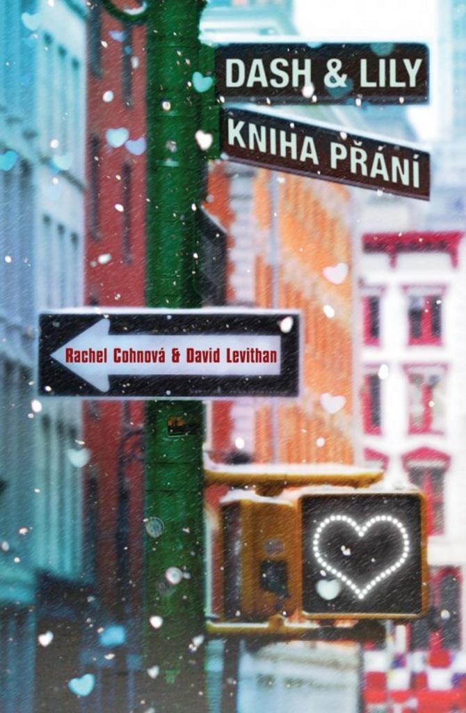 Dash & Lily Kniha přání - Rachel Cohnová, David Levithan