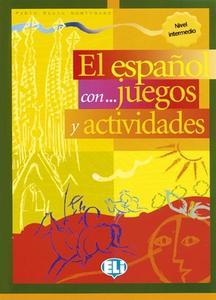 Obrázok El espaňol con... juegos y actividades Nivel intermedio
