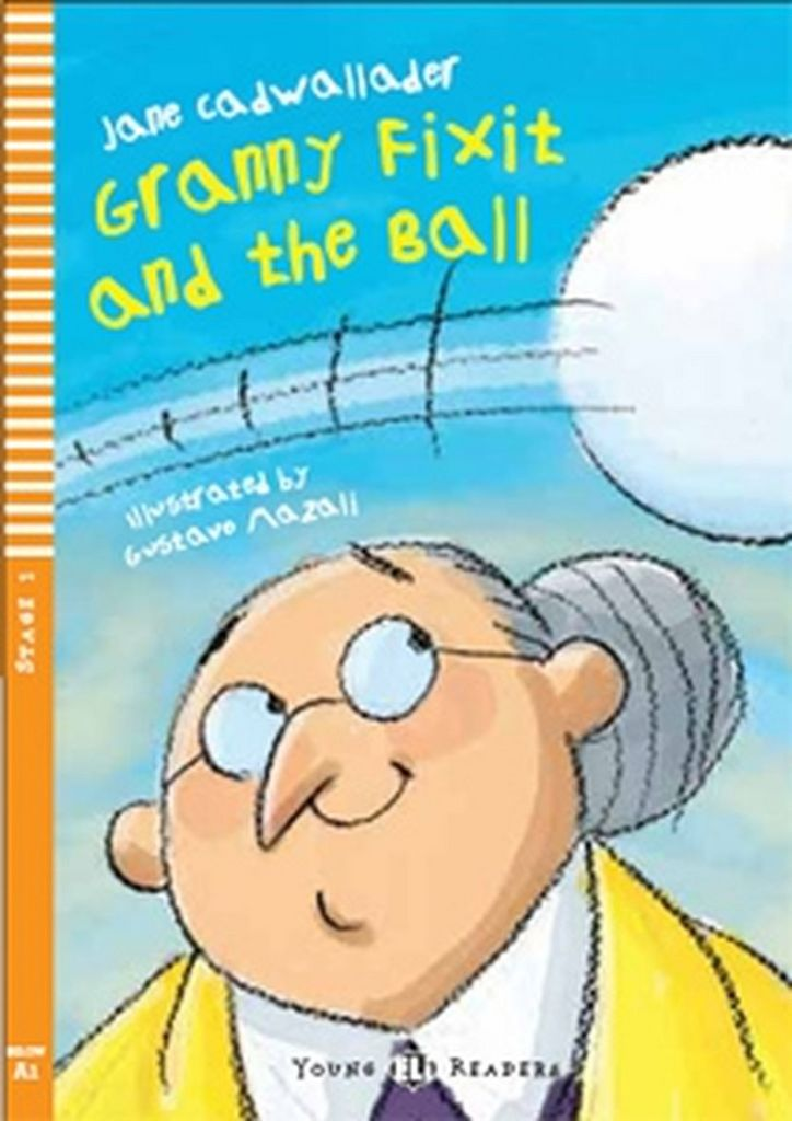 Granny Fixit and the Ball - Jane Cadwallader