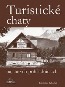 Obrázok Turistické chaty na starých pohľadniciach