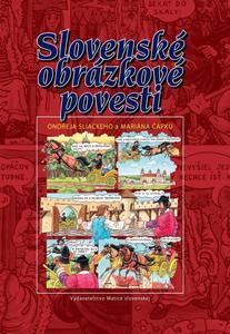 Obrázok Slovenské obrázkové povesti Ondreja Sliackeho a Mariána Čapku