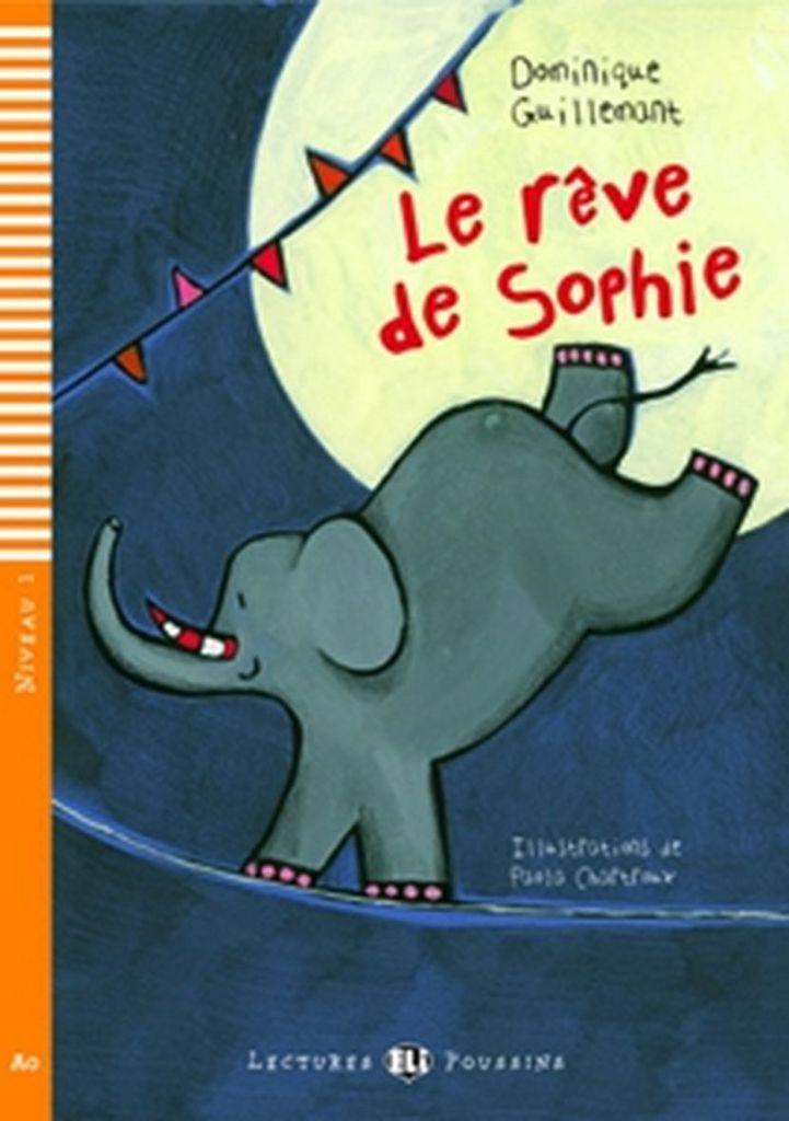 Le reve de Sophie - Dominique Guillemant