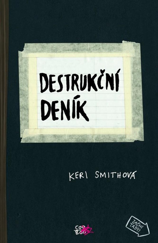 Destrukční deník - Pavel Beneš, Keri Smithová